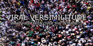viral-versimilitude